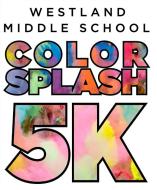 Westland Middle School Color Splash 5K