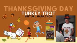 Thanksgiving Turkey Trot Virtual Marathon