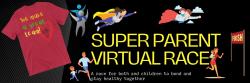 Super Parent Virtual Race