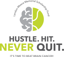 Hustle, Hit, Never Quit! (benefiting the Landon Meece Memorial Scholarship Fund in conjunction with KBStrong - Fighting the Fight)