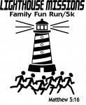 Lighthouse Missions Family Fun Run/5K