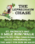 """THE LEPRECHAUN CHASE"" ST. PATRICK'S DAY 3 Mile Run/Walk and Kids Dash"