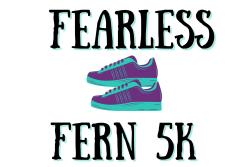 Fearless Fern 5K & 1-Mile Walk 2021