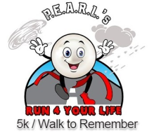 P.E.A.RL.'s Run 4 Your Life 5k & A Walk to Remember