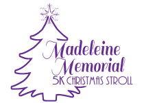 6th Annual Madeleine Memorial 5K Christmas Stroll