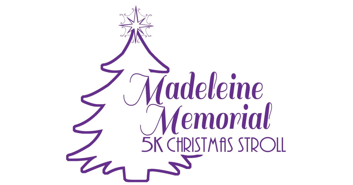 6th Annual Madeleine Memorial 5K Christmas Stroll