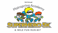 3rd Annual Superhero 5k & Mile Fun Run
