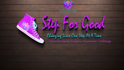 """Step For Good - """"Taking Steps to End Domestic Violence"""""""