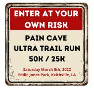 Pain Cave Ultra Trail Run