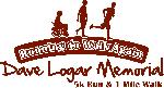 Dave Logar Memorial 5K Run/ 1 Mile Walk