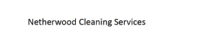 Netherwood Cleaning Services