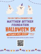 5TH ANNUAL PCT MATTHEW BITTKER FOUNDATION HALLOWEEN 5K