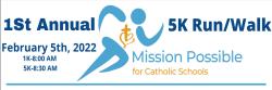 Mission Possible 5k Run/Walk for Catholic Schools