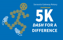 Sarasota Gateway Rotary 5K Dash for a Difference