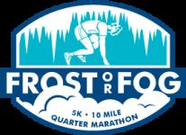 Frost or Fog 10-Mile, 1/4 Marathon & 5K