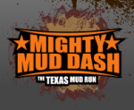 Mighty Mud Dash - Houston, TX (Sat 3/14/15)