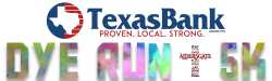 Texas Bank Dye Run & 5K