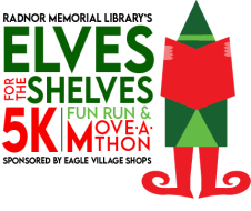 "Radnor Memorial Library's ""Elves for the Shelves"" 5K, Fun Run and Move-A-Thon"