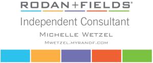 Rodan + Fields with Michelle Wetzel