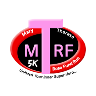 Mary Therese Rose Fund Superhero Run (MTRF) 5K Run / Walk