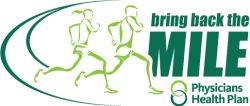 Bring Back the Mile Race~ Powered by Physicians Health Plan