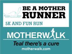 Motherwalk & Run 5K