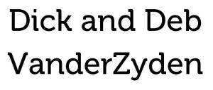 Dick and Deb VanderZyden