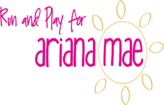 Run and Play for Ariana Mae