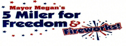 2015 Mayor Megan's 5 miler for Freedom and Fireworks!
