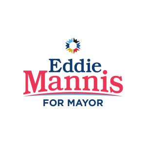 Eddie Mannis for Mayor