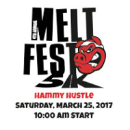 "MELTFEST 5K - ""Hammy Hustle"""
