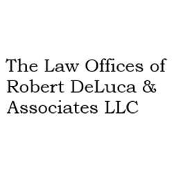 The Law Offices of Robert DeLuca & Associates LLC