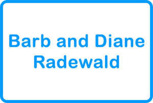 Barb and Diane Radewald