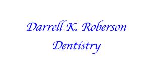 Darrell K. Roberson, DMD