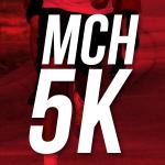 MCH 5K & 1-Mile Fun Run