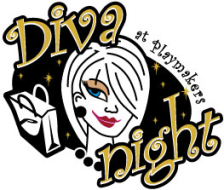 Playmakers Diva Night