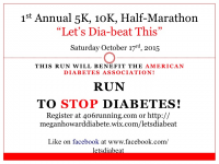 "1st Annual 5K, 10K, Half-Marathon ""Let's Dia-beat This"""
