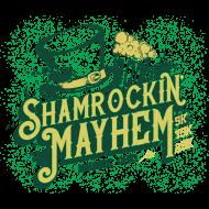 SHAMROCKIN' MAYHEM
