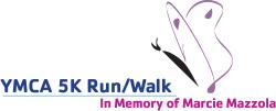 YMCA  5K Run/Walk in Memory of Marcie Mazzola