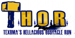 T.H.O.R. - Texoma's Hellacious Obstacle Run