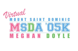 MSDA Meghan Doyle '05K Run/Walk