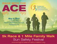 Enright Melanoma Foundation's Race with the Ace 5K & 1 Mile Family Walk
