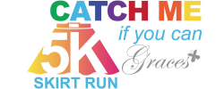 Catch Me If You Can 5K Skirt Run