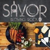 SAVOR Blowing Rock