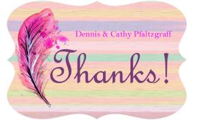 Dennis & Cathy Pfaltzgraff