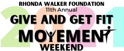 Rhonda Walker Foundation | 11th Annual Give and Get Fit Movement