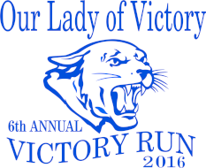 6th Annual OLV Victory Run & Walk