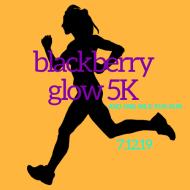 Blackberry Glow 5k and Fun Run