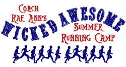 Coach Rae Ann's Wicked Awesome Summer Running Camp!