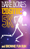 Bare Bones Cosmic 5K, Brownie Fun Run, & Virtual 5k Presented by Cathy Griffin, Century 21 Towne and Country